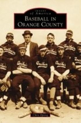Baseball in Orange County