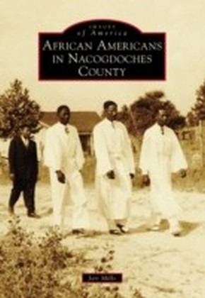 African Americans in Nacogdoches County