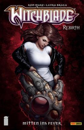 Witchblade - Rebirth Band 5 - Mitten ins Feuer