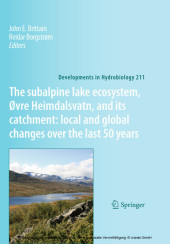 The subalpine lake ecosystem, Øvre Heimdalsvatn, and its catchment: local and global changes over the last 50 years
