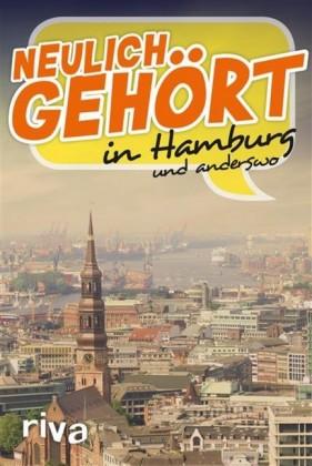 Neulich gehört in Hamburg