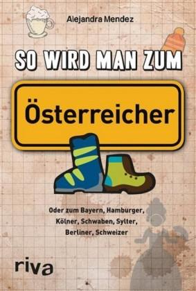 So wird man zum Österreicher