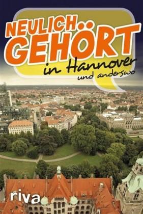 Neulich gehört in Hannover