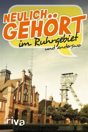 Neulich gehört im Ruhrgebiet