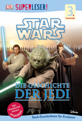 Star Wars - Die Geschichte der Jedi