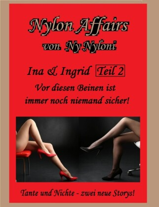 Ina & Ingrid Teil 2