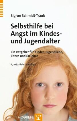 Selbsthilfe bei Angst im Kindes- und Jugendalter
