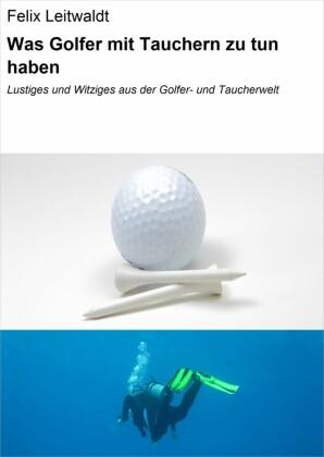 Was Golfer mit Tauchern zu tun haben