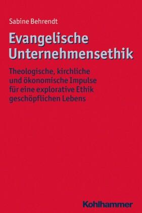 Evangelische Unternehmensethik