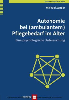 Autonomie bei (ambulantem) Pflegebedarf im Alter