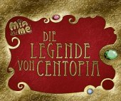 Mia and me - Die Legende von Centopia Cover