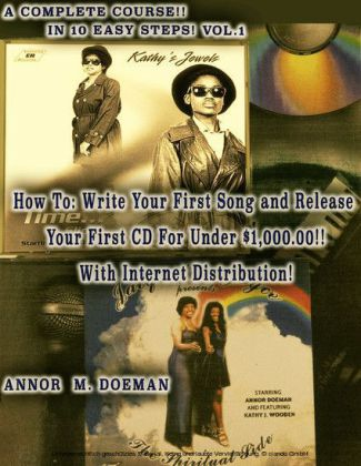 How to Write Your First Song and Release Your First CD For Under $1,000.00!