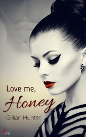 Love me, Honey