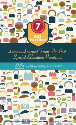 7 Best Practices, Lessons Learned from the Best Special Education Programs