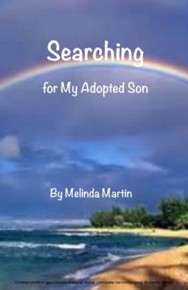 Searching for My Adopted Son