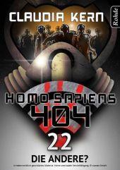 Homo Sapiens 404 Band 22: Die Andere?