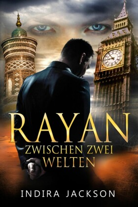 Rayan - Zwischen zwei Welten