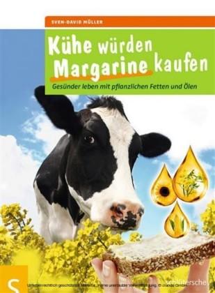 Kühe würden Margarine kaufen