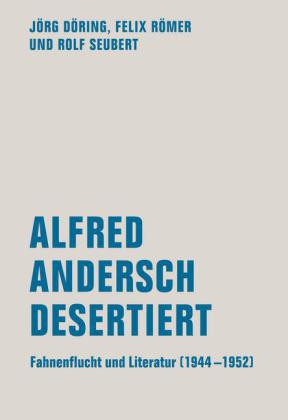 Alfred Andersch desertiert