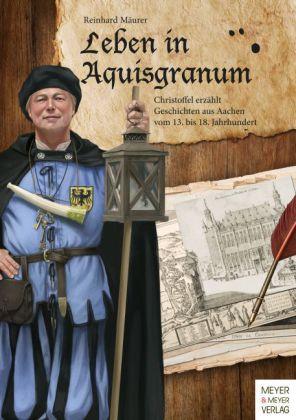 Leben in Aquisgranum