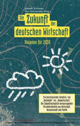 Die Zukunft der deutschen Wirtschaft