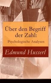 Über den Begriff der Zahl: Psychologische Analysen