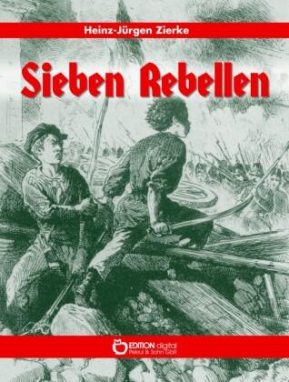 Sieben Rebellen