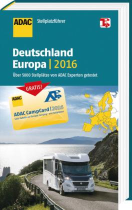 ADAC Stellplatzführer Deutschland, Europa 2016