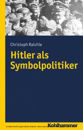 Hitler als Symbolpolitiker