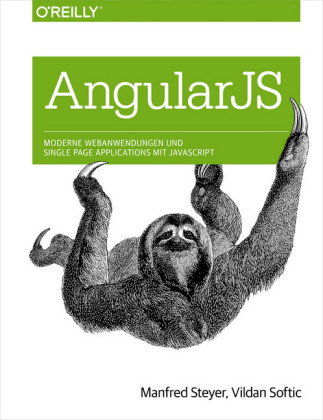 Angular JS: Moderne Webanwendungen und Single Page Applications mit JavaScript