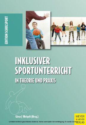Inklusiver Sportunterricht in Theorie und Praxis