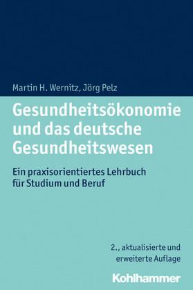 Gesundheitsökonomie und das deutsche Gesundheitswesen