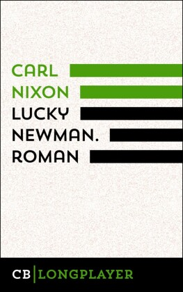 Lucky Newman. Roman