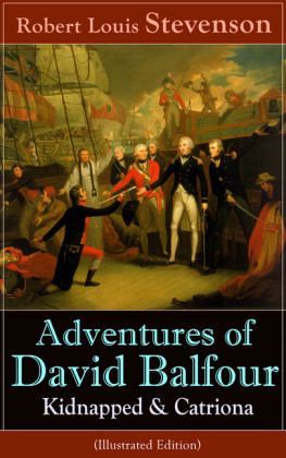 Adventures of David Balfour: Kidnapped & Catriona (Illustrated Edition)