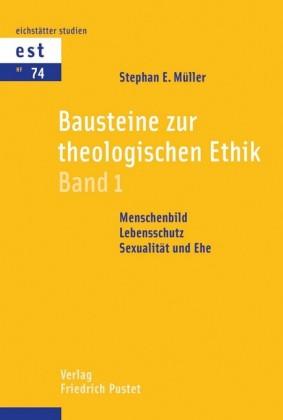 Bausteine zur theologischen Ethik