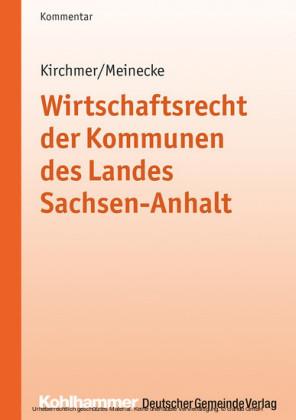 Wirtschaftsrecht der Kommunen des Landes Sachsen-Anhalt
