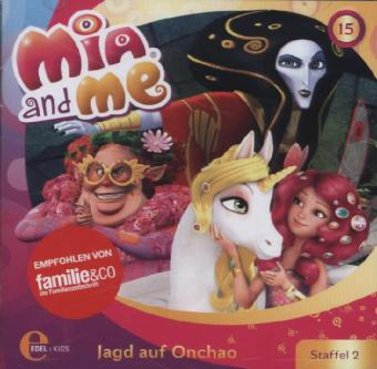 Mia and me - Jagd auf Onchao
