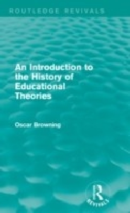 Introduction to the History of Educational Theories