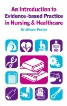 Introduction to Evidence-based Practice in Nursing & Healthcare