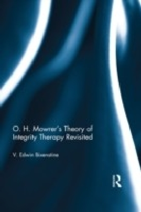 O. H. Mowrer's Theory of Integrity Therapy Revisited