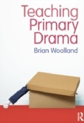 Teaching Primary Drama