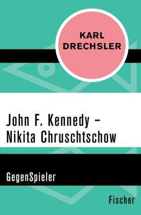 John F. Kennedy - Nikita Chruschtschow