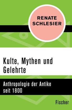 Kulte, Mythen und Gelehrte