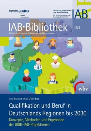 Qualifikation und Beruf in Deutschlands Regionen bis 2030