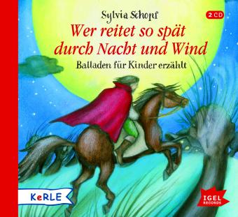 Wer reitet so spät durch Nacht und Wind, 2 Audio-CDs