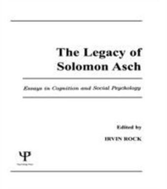 Legacy of Solomon Asch