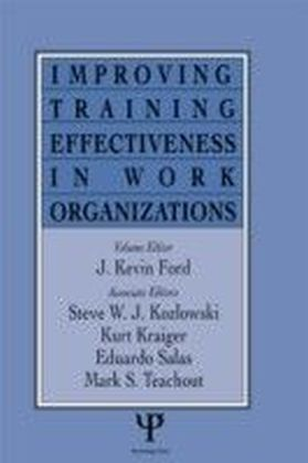 Improving Training Effectiveness in Work Organizations