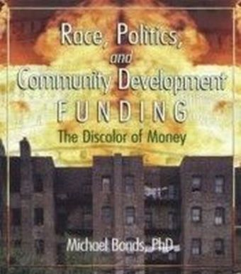 Race, Politics, and Community Development Funding