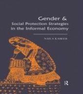 Gender & Social Protection Strategies in the Informal Economy