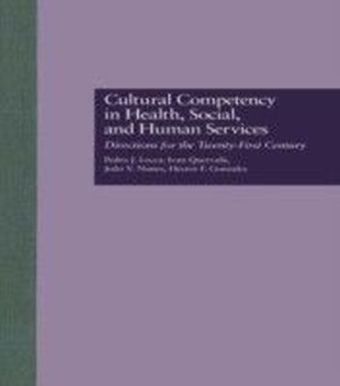 Cultural Competency in Health, Social & Human Services